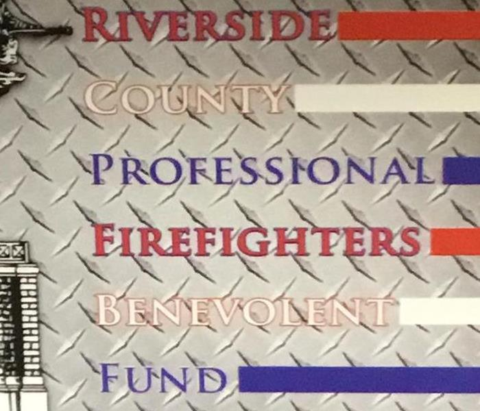 Why SERVPRO Join SERVPRO of West Riverside in Supporting RIVERSIDE COUNTY PROFESSIONAL FIREFIGHTERS BENEVOLENT FUND