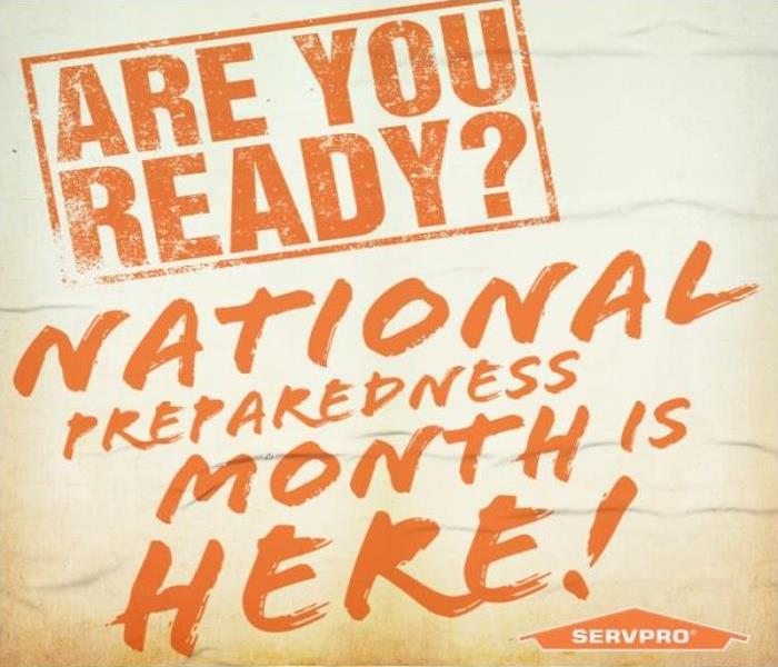 white background orange lettering announcing National Preparedness month, are your ready.